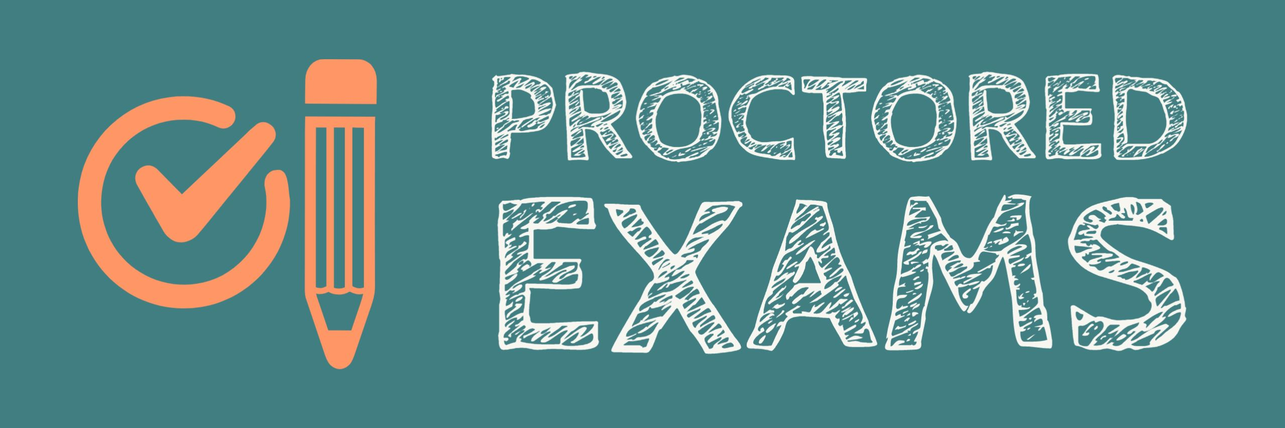 Proctored Exams