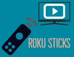 ROKU STICKS
